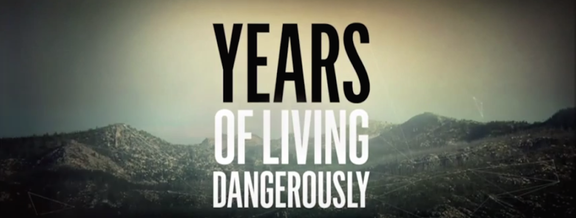 Years of Living Dangerously TV Series
