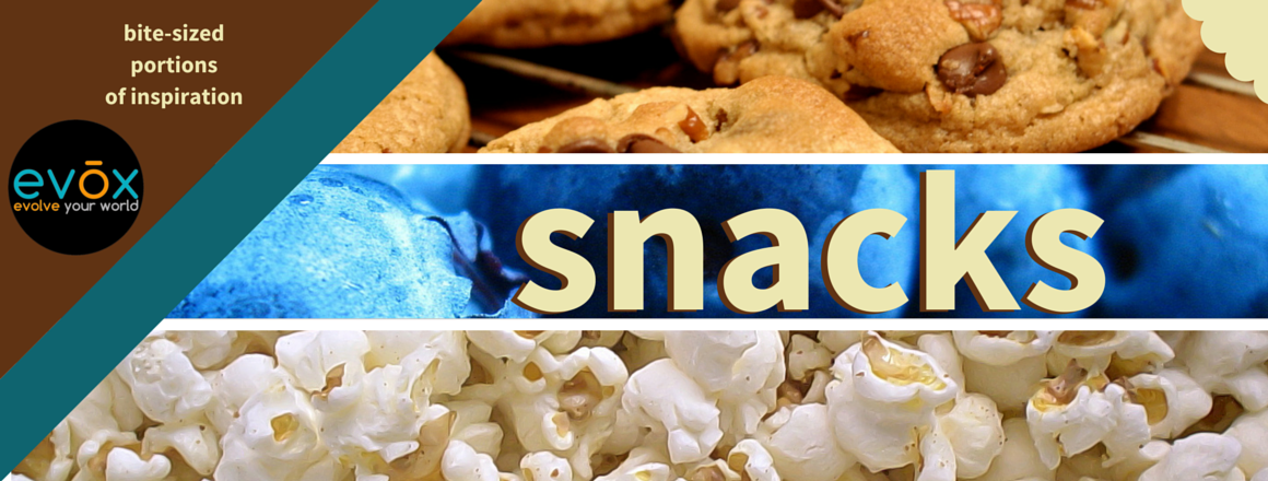 "title card for evox series ""Snacks"""